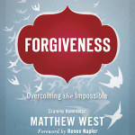 Book Review;  Forgiveness by Matthew West